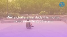 dad, daddy, daddilife, play more month It's Time To Change, Message For Dad, Phonics Activities, Autumn Crafts, Forest School, Flower Farm, We Remember, Outdoor Play, Cool Kids