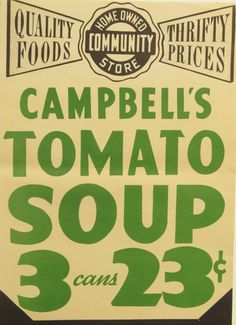 Original Vintage Country Store Campbell's Tomato Soup by HodesH, $20.00
