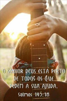 Salmos 145:18 - dos que pedem com sinceridade...