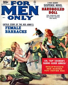 "https://flic.kr/p/GeCqMR | FOR MEN ONLY, Oct 1962. Cover by Mort Kunstler | Hmmm... In my mind's eye I can imagine that Mort Kunstler's cover painting on FOR MEN ONLY, October 1962 could go with the story ""HOLLYWOOD'S SEX SCENES YOU NEVER SEE"" ... But alas it doesn't. More by Mort here -> www.menspulpmags.com/search?q=%22artist+Mort+Kunstler%22"