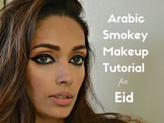 Tutorial – Arabic Smokey Makeup