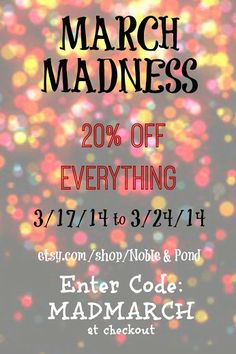 March Madness sale at Noble & Pond Megan Kubasch - Google+