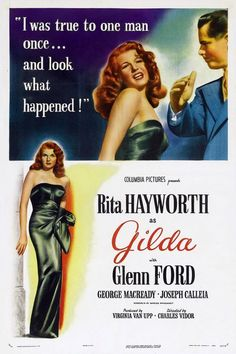 "georgetyerbyter: "" The incomparably seductive Rita Hayworth, in one of THE steamiest, sexiest film noir motion pictures ever - ""Gilda"" I highly recommend this dark, and absorbing movie. Old Movie Posters, Classic Movie Posters, Cinema Posters, Movie Poster Art, Rita Hayworth Movies, Rita Hayworth Gilda, Turner Classic Movies, Classic Films, Old Movies"