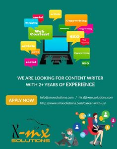 Opening For Content Writer At Xmx Solutions Location Ahmedabad