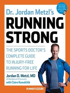 You'll be a more educated runner after reading this book! It's written by a sports medicine doctor who is a runner and triathlete so he's also writing from his own experiences with race training (marathons and ironman triathlons!) and gives injury prevention tips while explaining in detail about different running injuries. It also includes non-running fitness workouts to help make you a stronger runner and stay injury-free! Running book with Runner's World: Running Strong by Dr. Jordan Metzl