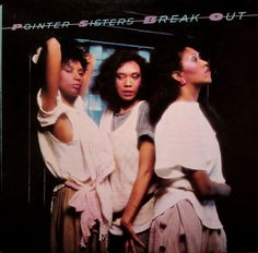 Pointer Sisters - Break Out: buy LP, Album, RP at Discogs