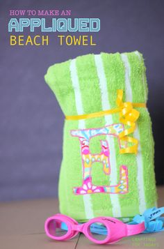 How to Make an Adorable Appliqued Beach Towel