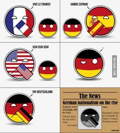 """German nationalism on the rise.--> poor Germany you get 1 ruler that's evil and you get banned from ever saying """"my country is grand"""" again for the rest of your life"""