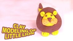 Clay Modeling of little Lion