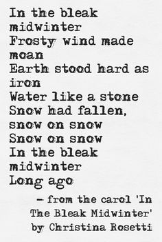 The Bleak Midwinter, Christina Rosetti Red Right Hand, Poems Beautiful, Winter's Tale, More Words, Peaky Blinders, Memes, Quotations, Literature, Wisdom