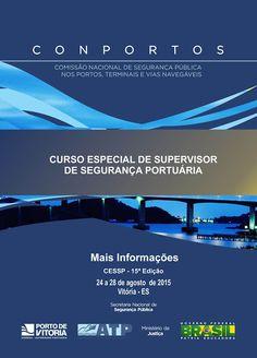 CONPORTOS DIVULGA LISTA DOS PARTICIPANTES DO CURSO ESPECIAL DE SUPERVISOR DE SEGURANÇA PORTUÁRIA – CESSP 15ª EDIÇÃO