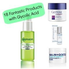 18 Fantastic Products With Glycolic Acid... I've been looking for something like this!!