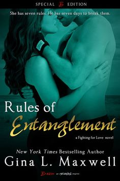 Rules of Entanglement (Fighting for Love, #2) by GIna L. Maxwell -  a fun, sexy story
