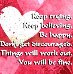 Keep believing quote via www.HearttoHeartThoughts.com