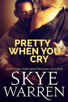 Pretty When You Cry by Skye Warren Blitz & Rafflecopter giveaway 10/30/15 | spreading the word
