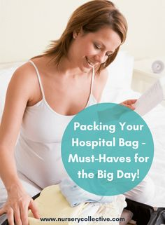 Packing Your Hospital Bag for the Big Day - Your Must Have Items!