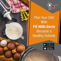 Plan Your Diet With Fit With Dario Because a Healthy Outside Starts From The Inside.