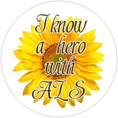 For all the hero's with ALS...