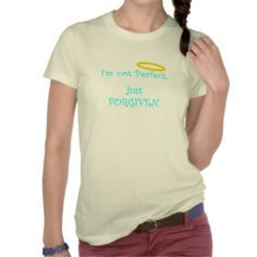 Cute Easter Resurrection Shirt: Not Perfect Just Forgiven Christian Woman's Tee