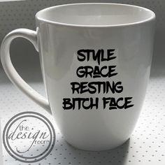 Style, Grace, Resting Bitch Face mug