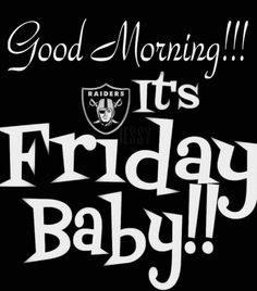Pin by Yeci Zari on Oakland Raiders Oakland Raiders Game, Raiders Sign, Oak Raiders, Raiders Stuff, Raiders Baby, Football Images, Football Quotes, Game Day Quotes, Tgif Quotes