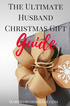 The Husband Christmas Gift Guide MarriedbyHisGrace.com