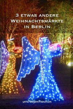 Drei etwas andere Weihnachtsmärkte in Berlin können auch Weihnachtsmarkt-Skeptiker überzeugen. Was haltet ihr von einem Weihnachtsmarkt als Lichterfest oder als Mittelaltermarkt oder als Rooftop-Event? #berlin #weihnachtsmärkte #reisen #weihnachtsmarkt #reisenmitkindern