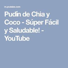 Pudín de Chia y Coco - Súper Fácil y Saludable! - YouTube