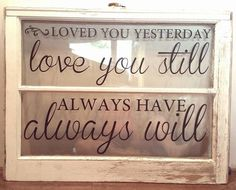 Window with vinyl lettering You are in the right place about Frame Crafts tutorials Here we offer you the most beautiful pictures about the Frame Crafts for boyfriend you are Old Window Crafts, Old Window Projects, Vinyl Projects, Window Signs, Window Art, Window Frames, Window Ideas, Window Screens, Antique Windows