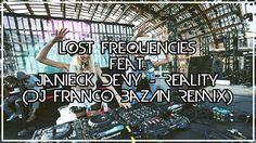 🔥 Lost Frequencies feat. Janieck Devy - Reality (DJ Franco Bazán Remix) 🔥 ▶️ https://youtu.be/XRCbmOWFaLk  ◀️