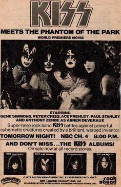 An ad for the premier of their movie KISS Meets The Phantom of The Park on NBC Amor Musical, Mundo Musical, Classic Tv, Classic Rock, Kiss Rock, Kiss Memorabilia, Los Kiss, Kiss Concert, Retro