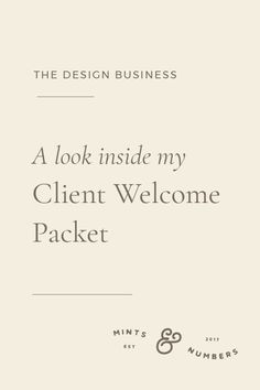 Here's a detailed look inside my Client Welcome Packet. Welcome packets are great way to set up expectations, educate your clients on the process and reduce tons of email back and forth for your brand identity clients. Business Model, Business Advice, Online Business, Business School, Business Launch, Business Motivation, Business Branding, Business Design, Business Marketing