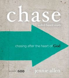 Chase by Jennie Allen, author of Anything. Bible Study Review