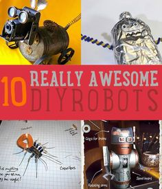 Ever wondered how to make a robot? Learn how with our unique and easy tutorials. Find out whether you& an advanced robot builder or just a novice. Make A Robot, Diy Robot, Robots For Kids, Real Robots, Stem Projects, Science Projects, School Projects, Projects For Kids, Kids Crafts