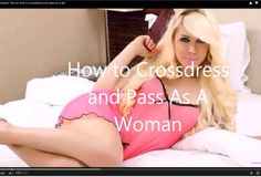 Feminine crossdresser videos