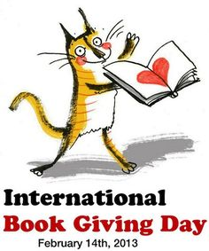 It's Time to Give a Book to Someone! International Book Giving Day is also on Valentine's Day. Please give a book to a kid! From What Do We Do All Day.