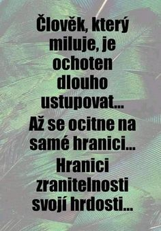 To je to, jak poznám ty Hranice když je Schengen? Motivational Quotes, Inspirational Quotes, Story Quotes, Positive Words, Just Smile, Jokes Quotes, Wallpaper Quotes, Slogan, Quotations