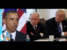 BREAKING Trump is PISSED! Look What His Attorney General Is About To Do To Obama ― He Had It Coming! - YouTube ..... Investigations into Obama and his administration's illegal Anne treasonous activities while Obama was President.