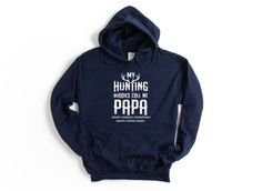 Papa Hunting Sweatshirt/ Personalized Papa Gift/ My Hunting | Etsy