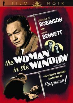 The Woman in the Window (1944) Poster...thoroughly enjoyed this one!