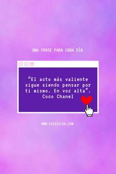 Una frase para cada día 💜 . . . . . . . #Genealogiasfemeninas #moaneart #cocochannel #unafraseparacadadía Coco Chanel, The Voice, Thinking About You