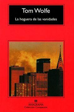 La Hoguera De Las Vanidades (Compactos Anagrama) de Tom W... https://www.amazon.es/dp/8433920545/ref=cm_sw_r_pi_dp_x_aCnIybK8DNRCR