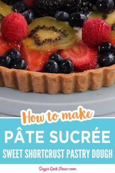 Easy Tart Recipes, Sweets Recipes, Easy Fruit Tart Recipe, Easy Fruit Desserts, How To Make Tart, Tart Dough, Nutrition, Sweet Tarts, Fruit Tarts