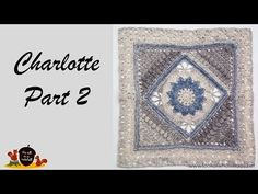 Today the second part in a short three-part series in which I will be releasing video tutorials for Charlotte, designed by Dedri Uys.Last week I showed you part 1 in which we made the central square, this week for part 2 we are making the square larger by adding triangles to it. Resources Written pattern…