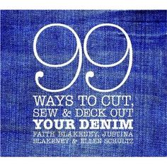 99 Denim ideas this is a great pin...everyone owns denim.