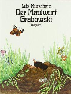 Der Maulwurf Grabowski (Kinderbücher)                              …