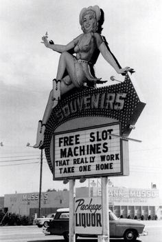 Free slot machines that really work. Las Vegas Strip, c. The sign with a cowgirl hawking souvenirs stood in front of Bud's Liquors & Gifts, 3388 S Las Vegas Blvd (across from the Sands) from the late until when it was replaced. Las Vegas Blvd, Vegas Casino, Las Vegas Strip, Las Vegas Nevada, Cheetahs, Vintage Slot Machines, Machine Image, Vintage Neon Signs, Roadside Attractions