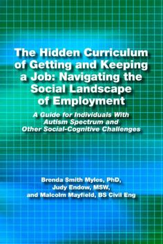 The Hidden Curriculum of Getting and Keeping a Job – Navigating the Social Landscape of Employment