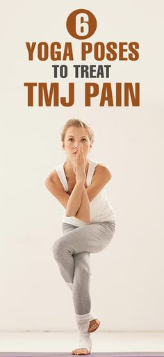 6 #Yoga Poses To Prove That You Don't Need Medication To Treat TMJ Pain