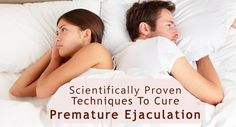 here we give you 6 scientifically proven techniques to treat premature ejaculation. mainly squeeze technique, kegal exercise and start and stop methods are used to prevent early ejaculation